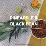 PINEAPPLE & BLACK BEAN